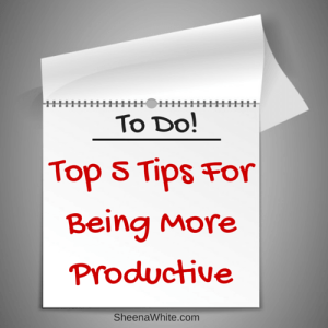 5 Tips for Being More Productive